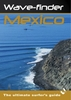 Wavefinder Mexico